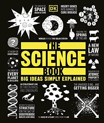The Science Book: Big Ideas Simply Explained from Dorling Kindersley