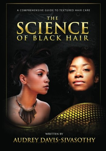The Science of Black Hair: A Comprehensive Guide to Textured Hair Care(Standard Edition: Black & White) from Saja Publishing