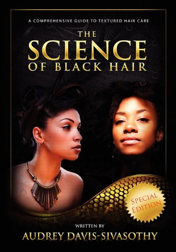 The Science of Black Hair: A Comprehensive Guide to Textured Hair Care from Saja Publishing