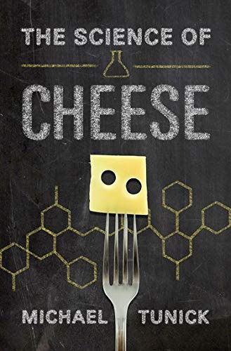 The Science of Cheese from Oxford University Press, USA