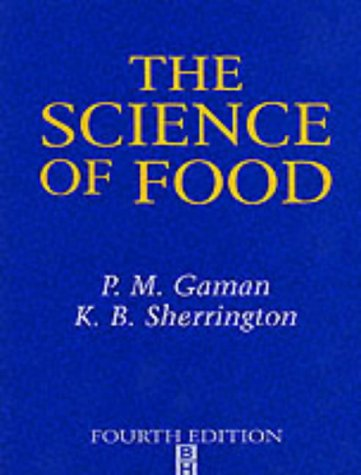 The Science of Food: Introduction to Food Science, Nutrition and Microbiology from Routledge