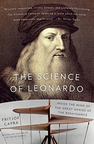The Science of Leonardo: Inside the Mind of the Great Genius of the Renaissance from Anchor Books