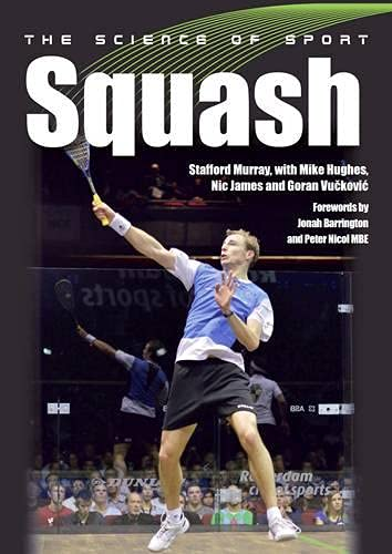 The Science of Sport: Squash from The Crowood Press Ltd