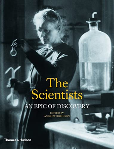 The Scientists: An Epic of Discovery from Thames & Hudson