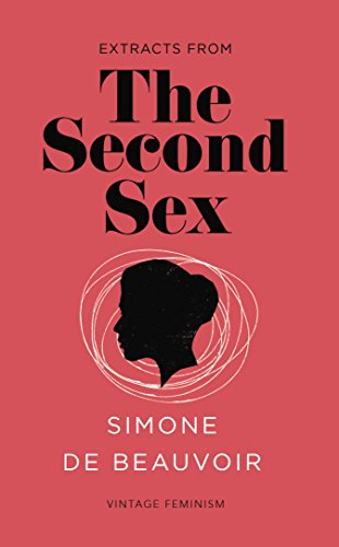 The Second Sex (Vintage Feminism Short Edition) (Vintage Feminism Short Editions) from Vintage Classics