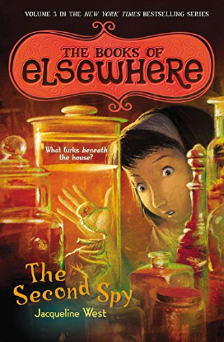 The Second Spy: 03 (Books of Elsewhere) from Puffin Books