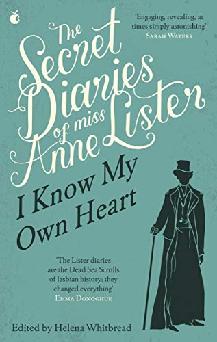 The Secret Diaries Of Miss Anne Lister: The Inspiration for Gentleman Jack (Virago Modern Classics) from Virago