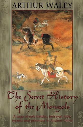 The Secret History of The Mongols & Other Works from House of Stratus