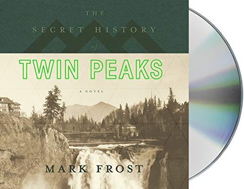 The Secret History of Twin Peaks from MacMillan Audio