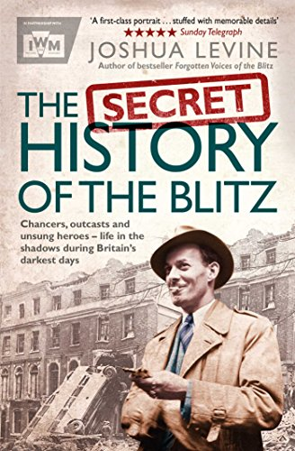 The Secret History of the Blitz from Simon & Schuster