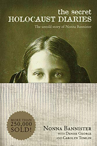 The Secret Holocaust Diaries: The Untold Story of Nonna Bannister from Tyndale House Publishers
