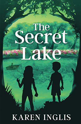 The Secret Lake: A children's mystery adventure from Well Said Press