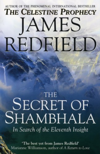 The Secret Of Shambhala: In Search Of The Eleventh Insight from Bantam