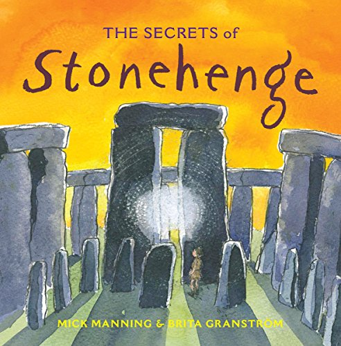 The Secrets of Stonehenge from Frances Lincoln Childrens Books
