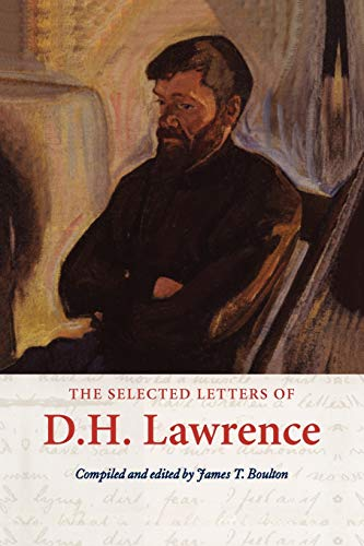 The Selected Letters of D. H. Lawrence (The Cambridge Edition of the Letters of D. H. Lawrence) from Cambridge University Press