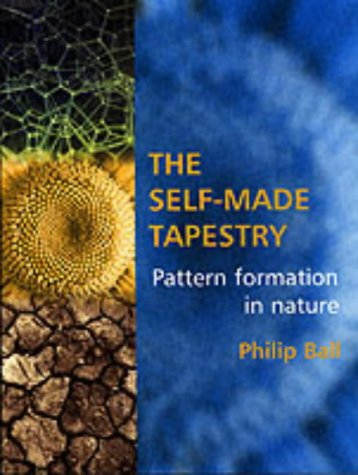 The Self-Made Tapestry: Pattern Formation in Nature from Oxford University Press