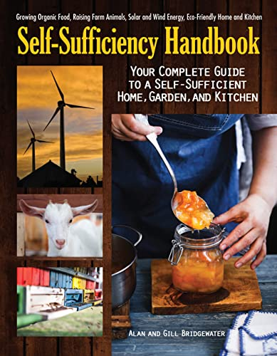 The Self-Sufficiency Handbook: Your Complete Guide to a Self-Sufficient Home, Garden, and Kitchen from KLO80