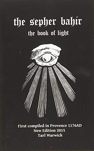 The Sepher Bahir: Book Of Light from Createspace