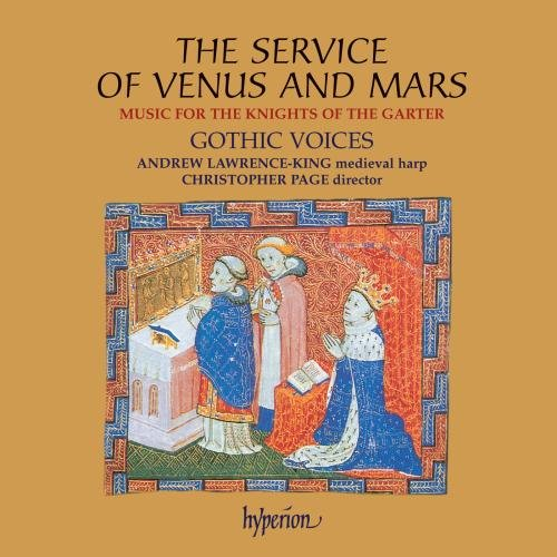 The Service of Venus and Mars: Music for the Knights of the Garter from Hyperion