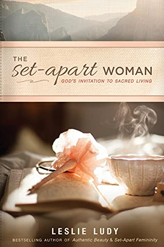 The Set-Apart Woman: God's Invitation to Sacred Living from NavPress Publishing Group