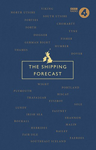 The Shipping Forecast: A Miscellany from BBC Books