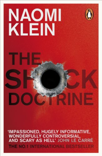 The Shock Doctrine: The Rise of Disaster Capitalism from Penguin