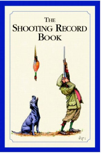 The Shooting Record Book: an ideal gift for any shooting enthusiast's pocket from Bryn Parry