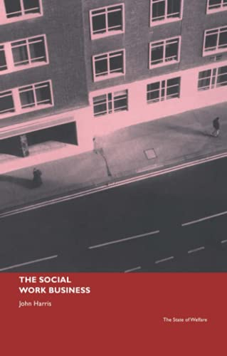 The Social Work Business (State of Welfare) from Routledge