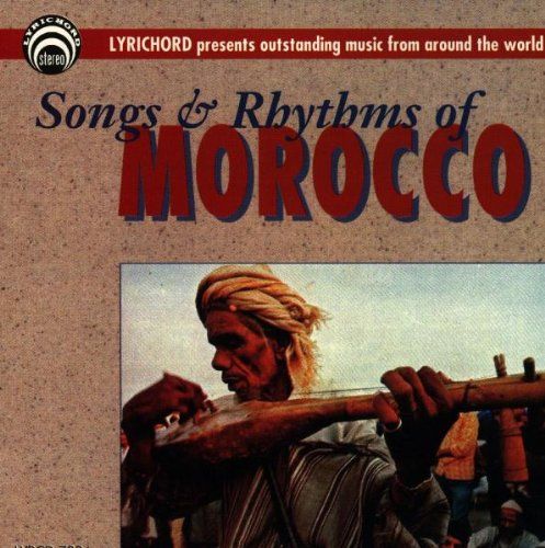 The Songs and Rhythms of Morocco