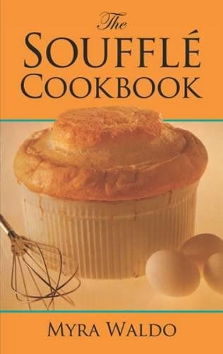 The Soufflé Cookbook from Dover Publications