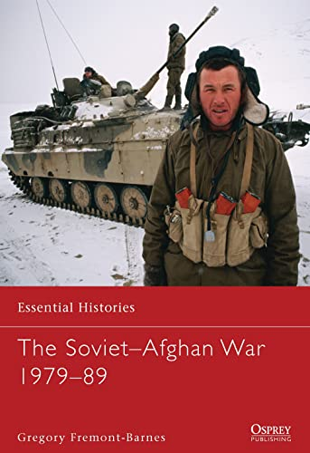 The Soviet–Afghan War 1979–89 (Essential Histories) from Osprey Publishing