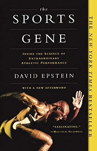 Sports Gene: Inside the Science of Extraordinary Athletic Performance from Turtleback Books