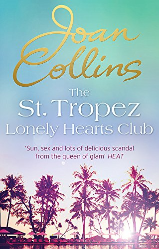 The St. Tropez Lonely Hearts Club: A Novel from Constable