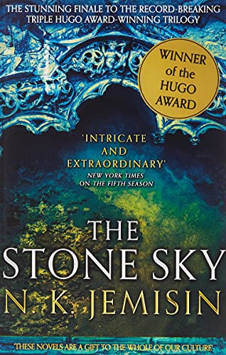 The Stone Sky: The Broken Earth, Book 3, THE STUNNING FINALE TO THE DOUBLE HUGO AWARD-WINNING TRILOGY (Broken Earth Trilogy) from Orbit