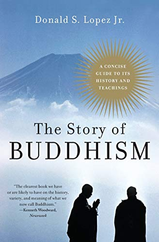 The Story of Buddhism: A Concise Guide to Its History & Teachings from HarperOne