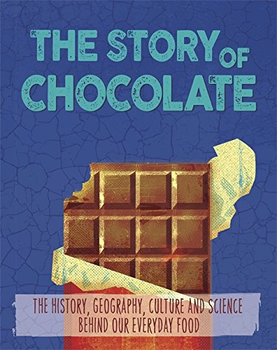 The Story of Food: Chocolate from Wayland