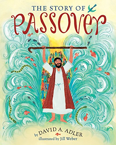The Story of Passover from Holiday House