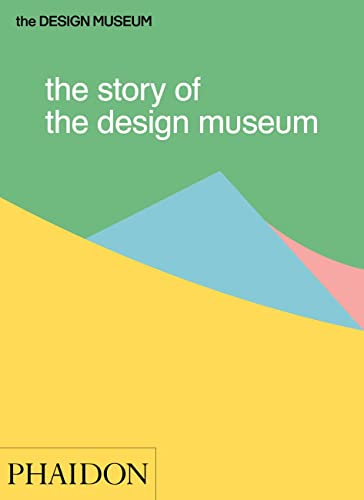 The Story of the Design Museum from Phaidon Press