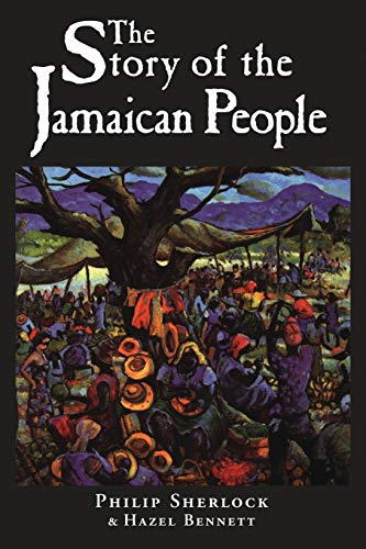 The Story of the Jamaican People from Ian Randle Publishers,Jamaica