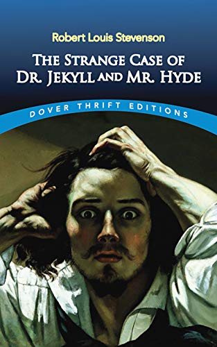 The Strange Case of Dr. Jekyll and Mr. Hyde (Dover Thrift Editions) from Dover Publications Inc.