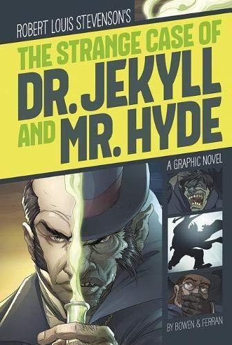 The Strange Case of Dr. Jekyll and Mr. Hyde (Graphic Revolve: Common Core Editions) from Stone Arch Books