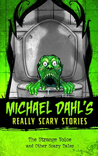 The Strange Voice: and Other Scary Tales (Michael Dahl's Really Scary Stories) from Raintree