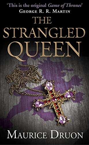 The Strangled Queen (The Accursed Kings, Book 2) from HarperCollins