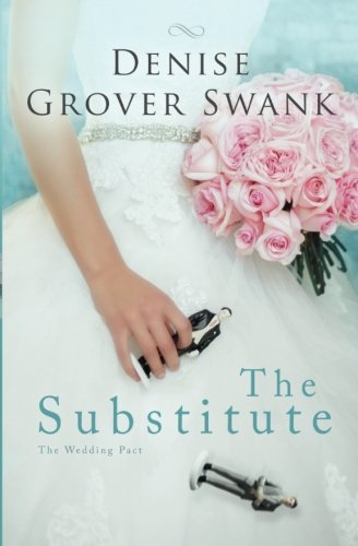 The Substitute: The Wedding Pact: Volume 1 from Createspace