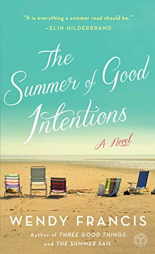 The Summer of Good Intentions from Atria Books