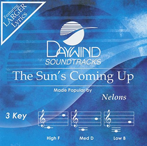 The Sun's Coming Up [Accompaniment/Performance Track] (Daywind Soundtracks) from Daywind