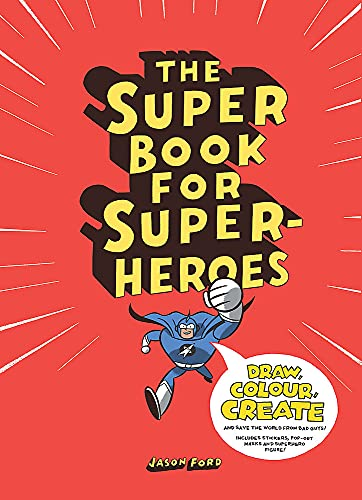 The Super Book for Superheroes: 1 from Laurence
