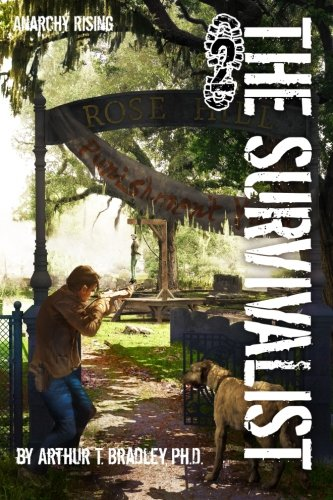 The Survivalist (Anarchy Rising) from Createspace