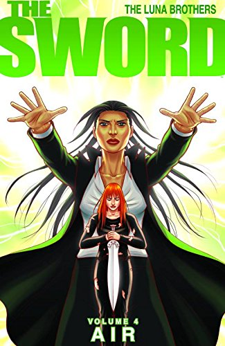 The Sword Volume 4: Air: 04 (Sword (Image Comics)) from Image Comics