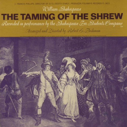 The Taming of the Shrew: William Shakespeare